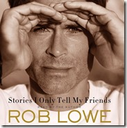 Rob Lowe autobiography