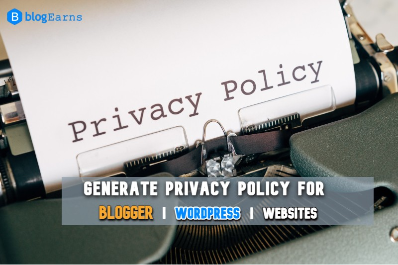 Generate Privacy Policy For Blogger And WordPress Website - Free