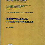 """Jan Bandrowski, Leon Troniewski """"Destylacja i rektyfikacja"""", wyd. 2, Politechnika Śląska, Gliwice 1978.jpg"""