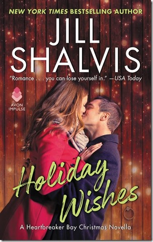 Review: Holiday Wishes (Heartbreaker Bay # 4.5) by Jill Shalvis | About That Story