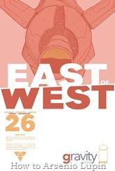 Actualización 25/09/2016: Se agrega el número #25 de East of West, por TarkuX y Cucaracho de la pagina de Facebook G-Comis. La última oportunidad para la diplomacia fracasa en vísperas del fin del mundo.