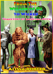 From The Wizard of Oz to Wicked Trajectory of American Myth