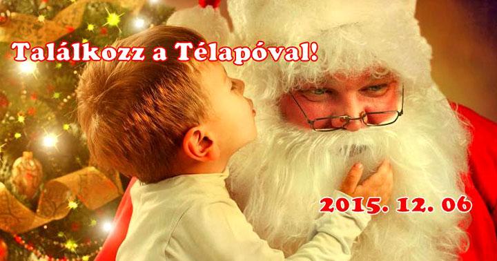 Találkozz a télapóval - 2015 Kaposvár