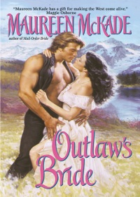 Outlaw's Bride By Maureen McKade