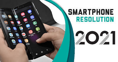 Smartphone Resolution and Trends in 2021