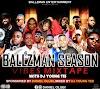 "Mixtape]: ""Ballzman Season Vibes"" – Dj Young Tee"