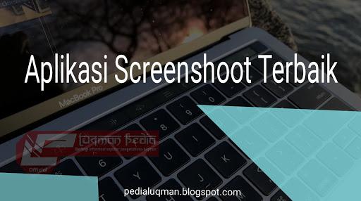 Aplikasi Screenshoot Terbaik untuk PC / Laptop