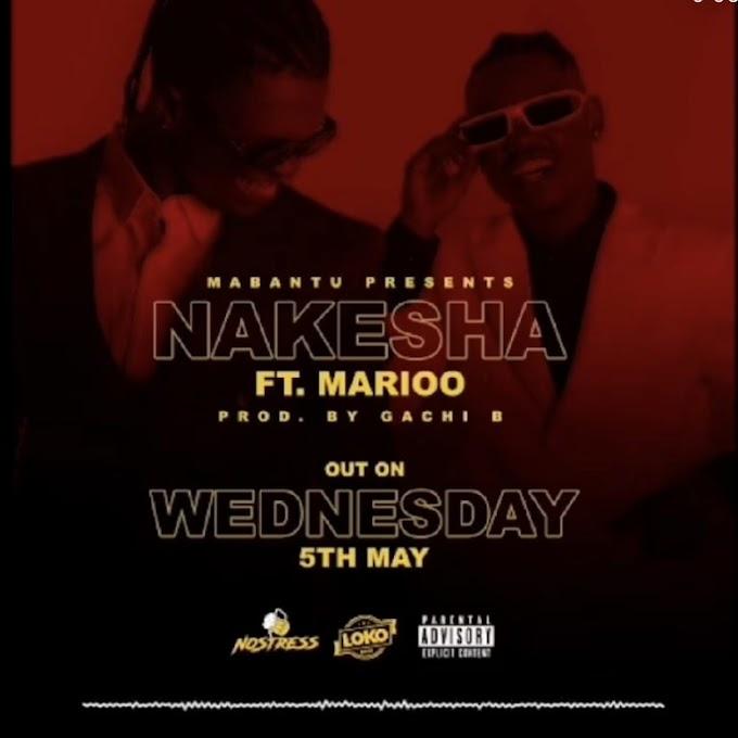 Mabantu FT Marioo - Nakesha | Download Audio