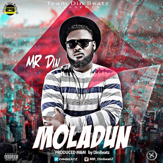 MUSIC: Mr Din - Moladun