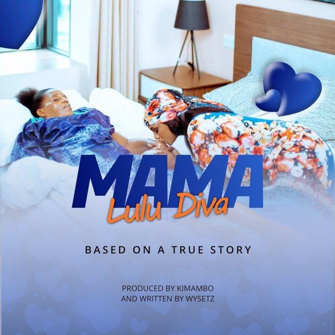 AUDIO: Lulu Diva – Mama   Download Mp3