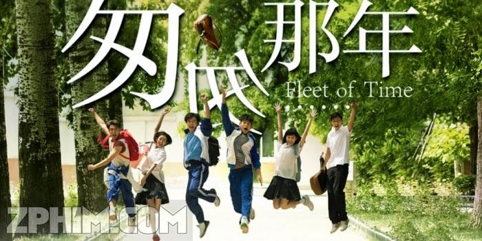Ảnh trong phim Năm Tháng Vội Vã - Fleet of Time 1
