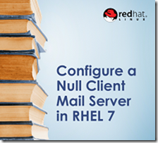 Configure a Null Client Mail Server in RHEL