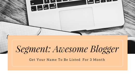 Segment : Awesome Blogger by Shahirah Lee