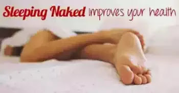 AMAZING: Five amazing things sleeping Naked can do to you.