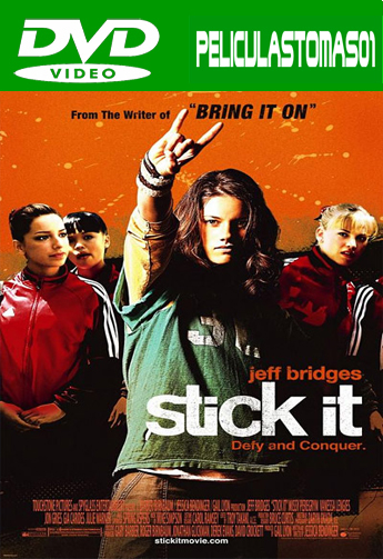 Stick It (¡Que les den!) (2006) DVDRip