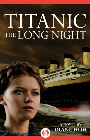 Titanic: The Long Night — Diane Hoh