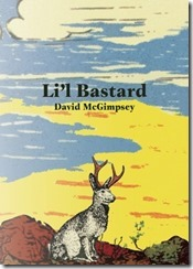 Li'l Bastard by David McGimpsey