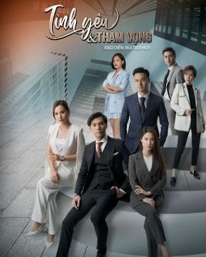 Tình Yêu Và Tham Vọng (VTV3)