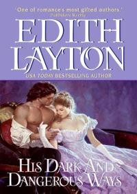 His Dark and Dangerous Ways By Edith Layton