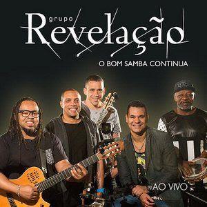 Baixar Revelação – O Bom Samba Continua (Ao Vivo) 2016