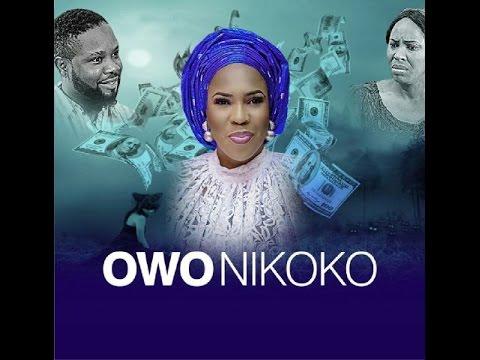 DOWNLOAD: Owo Ni Koko – Latest Yoruba Movie 2016 Drama [PREMIUM]