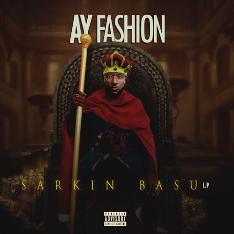 DOWNLOAD FULL EP: SARKIN BASU - AYfashion @AYfashion