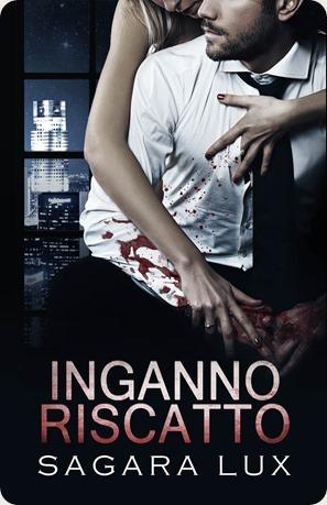Inganno & Riscatto
