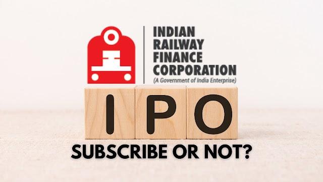 IRFC IPO - Subscribe Karein ya nahin?