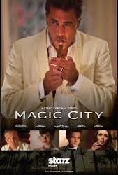 Magic City - Thành phố ma thuật