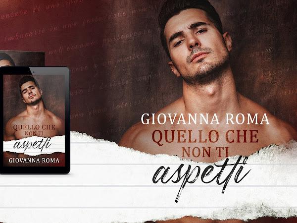 *Cover Reveal* Quello che non ti aspetti di Giovanna Roma