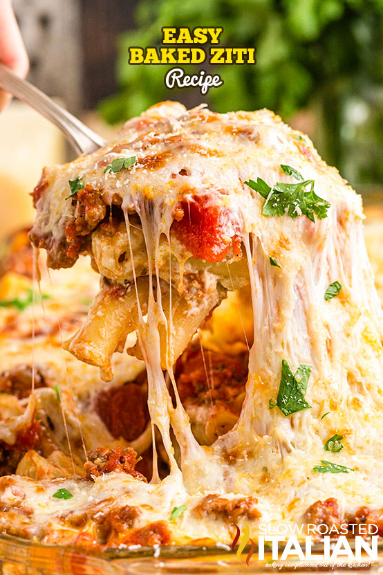 easy baked ziti being lifted out of a casserole dish
