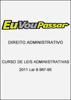 lei898795 Download   Curso de Leis Administrativas 2011 Lei 8.987 95