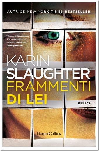Frammenti di lei_Karin Slaughter_HarperCollins