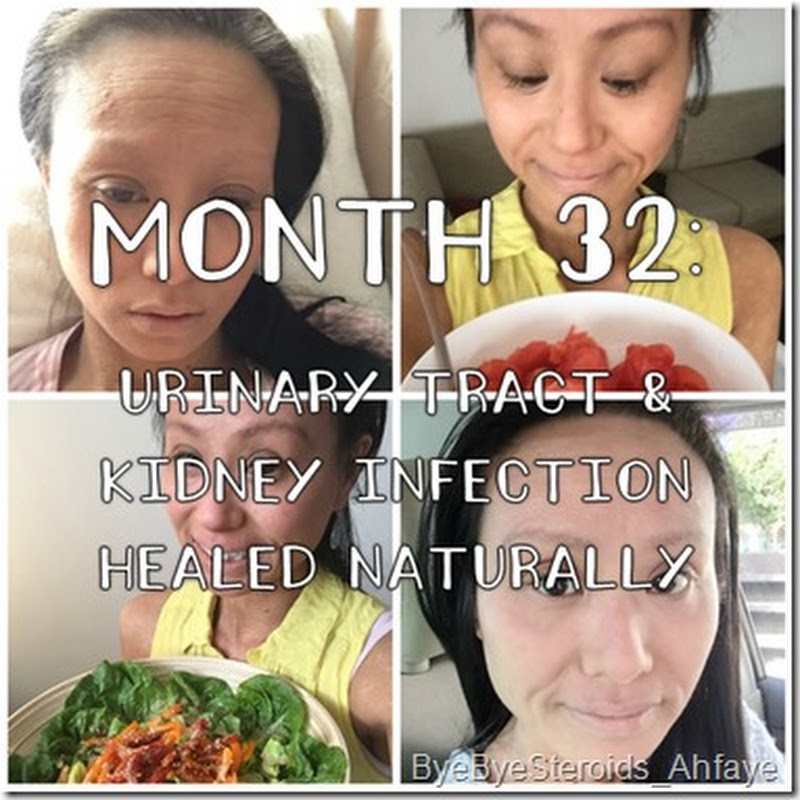 Month 32: healed my urinary tract & kidney infection NATURALLY in ONE WEEK