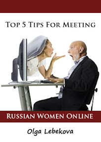 Cover of Olga Lebekova's Book Top 5 Tips For Meeting Russian Women Online