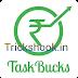 Updated Trick- Earn unlimited paytm cash from taskbucks {fully described}