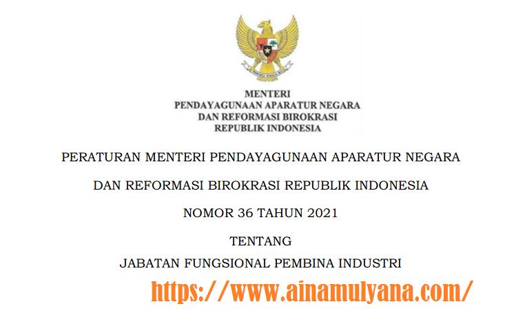 PermenpanRB Nomor 36 Tahun 2021 Tentang Jabatan Fungsional Pembina Industri