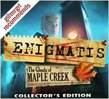 Enigmatis: The Ghosts of Maple Creek: Collector's Edition