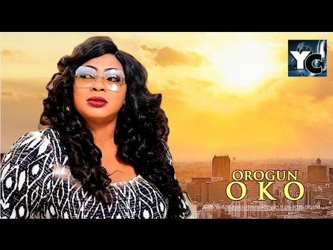 DOWNLOAD: OROGUN OKO - 2017 Latest Yoruba Movie