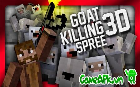 Goat Killing Spree 3D Pro v1.02 hack full tiền cho Android
