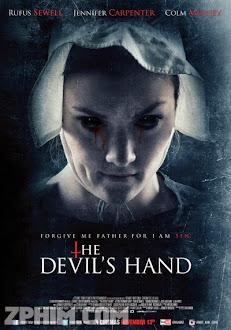 Bàn Tay Của Quỷ - The Devil's Hand (2014) Poster
