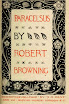Robert Browning - Paracelsus