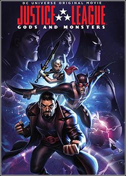Baixar Filme Liga da Justiça: Deuses e Monstros Dublado Torrent