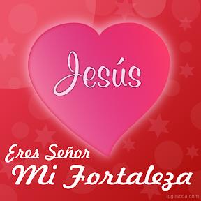 Jesús - Eres Señor mi fortaleza