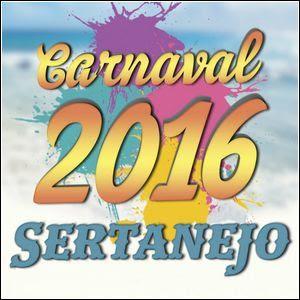 Baixar Carnaval Sertanejo 2016