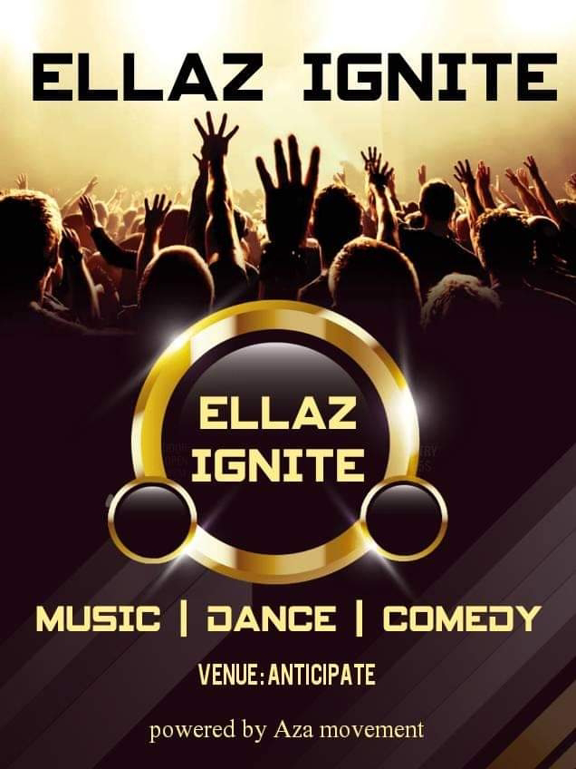Event : Ellaz Ignite -( powered by Aza)