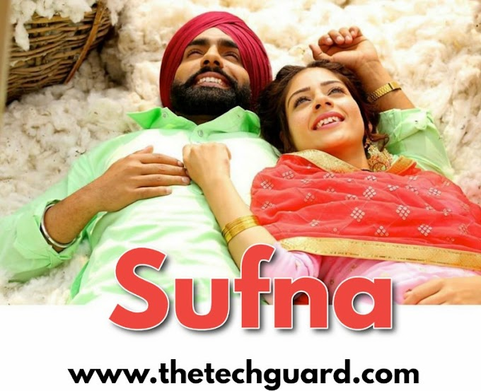 Sufna Full HD Movie Download - Ammy Virk - Tania Romantic Movie |
