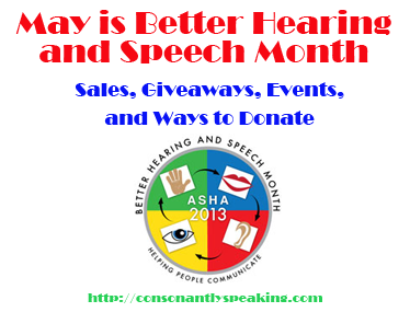 Better Hearing and Speech Month Sales, Giveaways, Events, and Donations