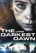 The Darkest Dawn (2016) ()