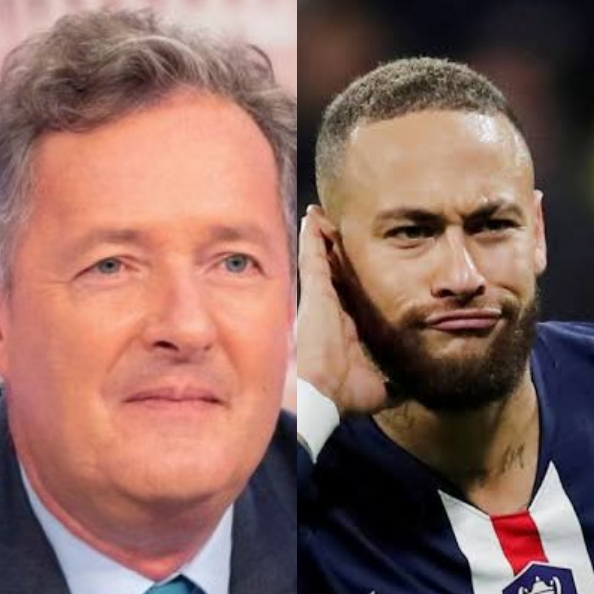 Piers Morgan says he's worth more than the world's most expensive footballer, Neymar